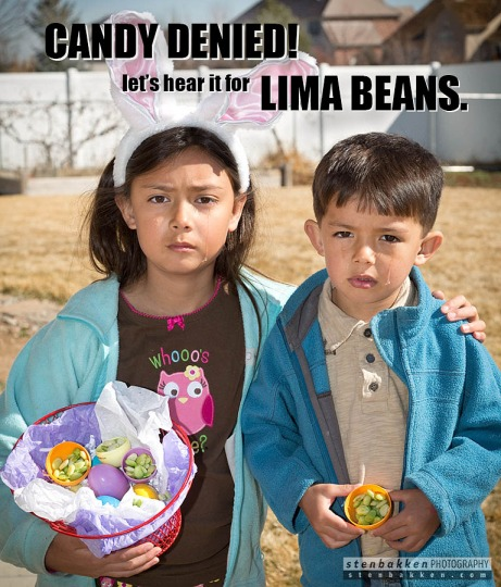 Candy denied! Let's hear it for Lima Beans!